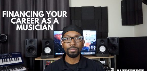 Financing Your Career as a Musician (Rappers, Singers, Music Producers)