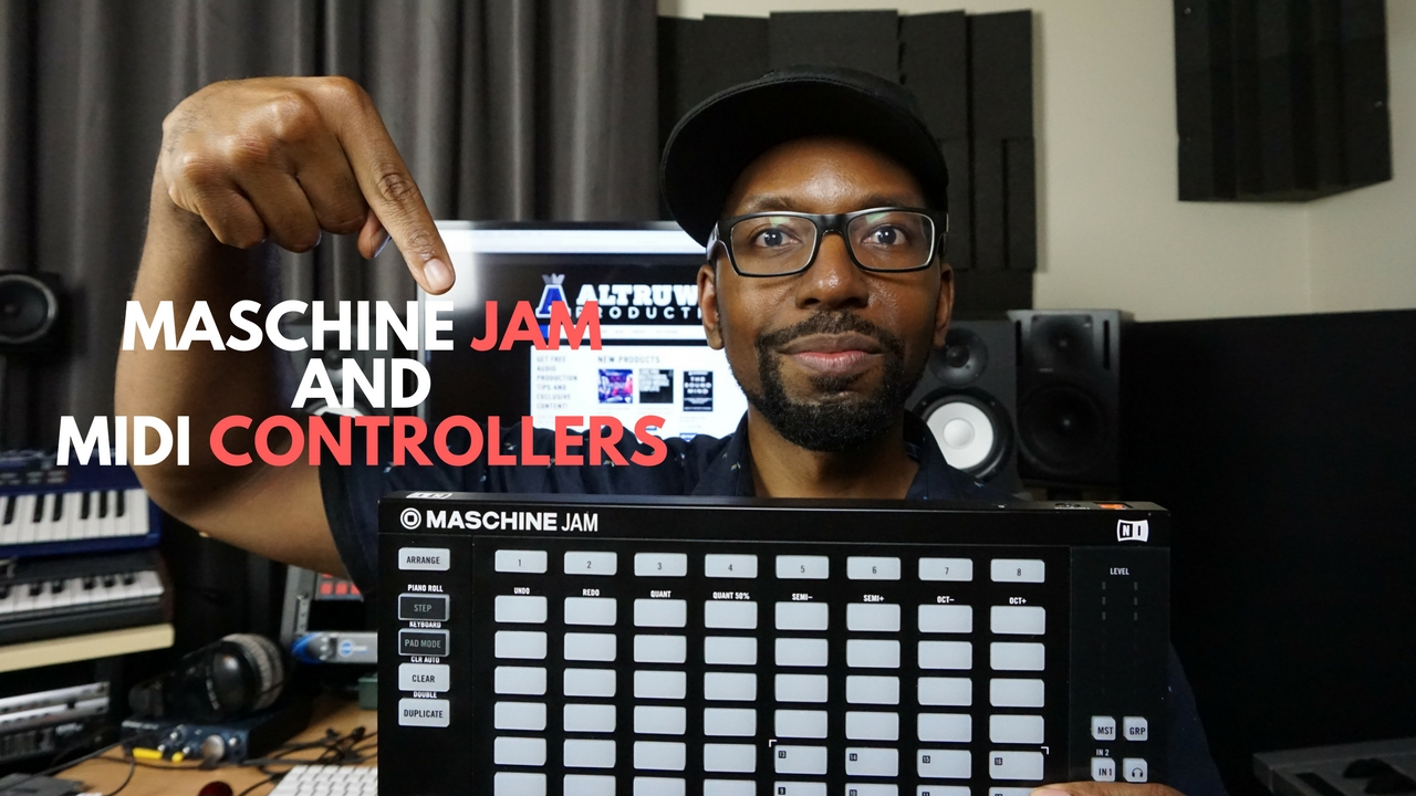 Thoughts on Maschine Jam and MIDI Controllers