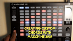 Maschine Jam Tutorial – How to Create Chords