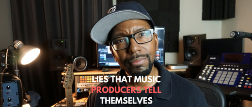 Lies That Music Producers Tell Themselves (Habits and will power)