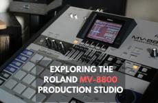 Exploring the Roland MV-8800 Production Studio Groovebox